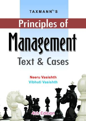 Principles of Management Text and Cases for BBA By Neeru Vasishth