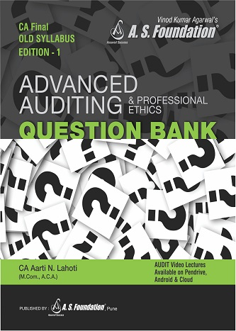 CA Final Old Syllabus Advanced Auditing & Professional Ethics Question Bank by CA Aarti Lahoti