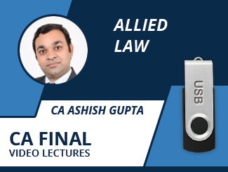 CA Final Allied Law Video Lectures by CA Ashish Gupta