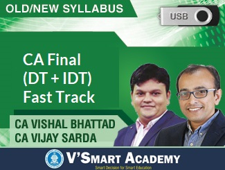 CA Final Combo (DT + IDT) Fast Track Video Lectures by CA Vishal Bhattad & CA Vijay Sarda (USB)