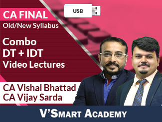 CA Final Combo (DT + IDT) Video Lectures by CA Vishal Bhattad & CA Vijay Sarda (USB)