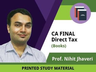 CA Final Direct Tax Books by Prof Nihit Jhaveri