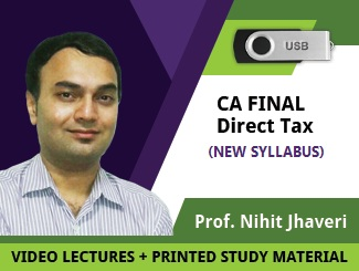 CA Final Direct Tax New Syllabus Video Lectures by Prof Nihit Jhaveri
