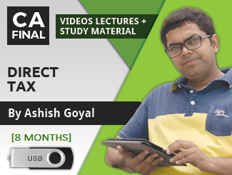 CA Final Direct Tax & International Taxation Video Lectures by Ashish Goyal (09 Months) (USB)