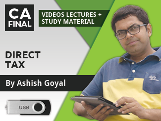 CA Final Direct Tax Video Lectures by Ashish Goyal