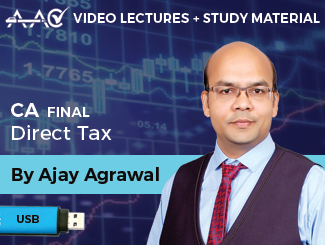 CA Final Direct Tax Video Lectures by CA Ajay Agrawal