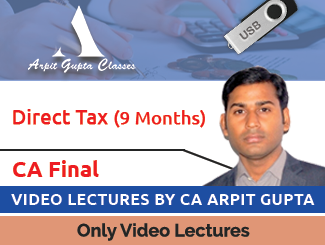 CA Final Direct Tax Video Lectures by CA Arpit Gupta (9 Months) (USB)