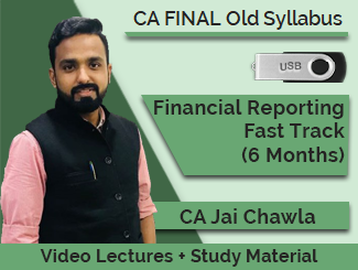 CA Final Financial Reporting Fast Track Video Lectures by CA Jai Chawla (6 Months - USB)