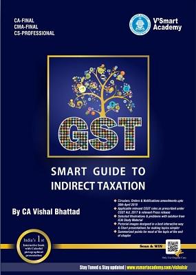 CA Final GST Handbook Comprehensive Smart Guide By CA Vishal Bhattad