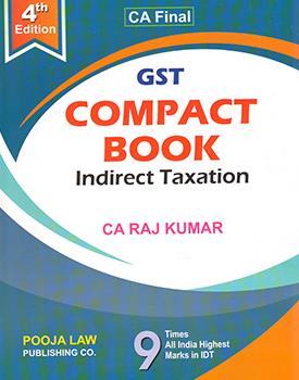 CA Final IDT Compact Book on GST by CA Rajkumar