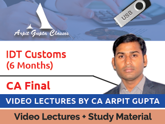 CA Final IDT Customs Video Lectures by CA Arpit Gupta (6 Months) (USB)