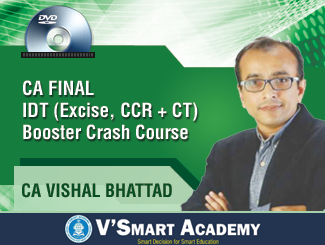 CA Final (Excise, CCR+ CT) IDT Booster Crash Course on DVD by CA Vishal Bhattad