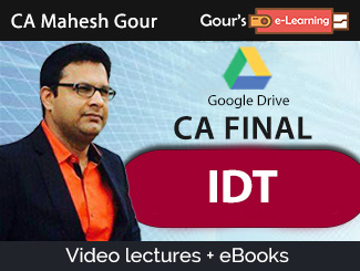 CA Final IDT Video Lectures by CA Mahesh Gour (Download + eBooks)