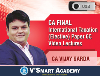 CA Final New Syllabus International Taxation (Elective) Paper 6C Video Lectures by CA Vijay Sarda (USB)