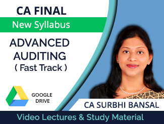 CA Final New Syllabus Advanced Auditing Fast Track Video Lectures by CA Surbhi Bansal (Download)