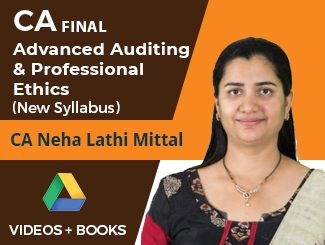 CA Final New Syllabus Advanced Auditing & Professional Ethics by CA Neha Lathi Mittal (Online)
