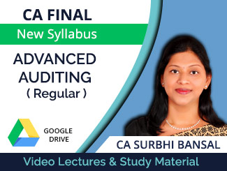 CA Final New Syllabus Advanced Auditing Regular Video Lectures by CA Surbhi Bansal (Download)