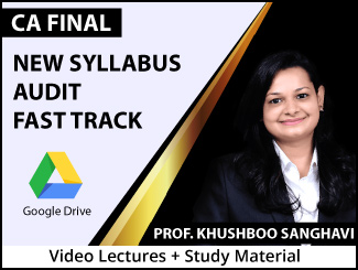 CA Final New Syllabus Audit Fast Track Video Lectures by Prof. Khushboo Sanghavi (Download + Books)