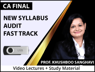CA Final New Syllabus Audit Fast Track Video Lectures by Prof. Khushboo Sanghavi (USB + Books)