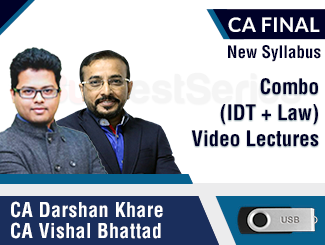 CA Final New Syllabus Combo (IDT + Law) Video Lectures by CA Vishal Bhattad & CA Darshan Khare (USB)