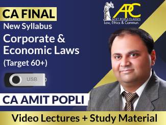 CA Final New Syllabus Corporate & Economic Laws Video Lectures By CA Amit Popli (USB)
