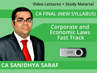CA Final New Syllabus Corporate & Economic Laws Fast Track Video Lectures by CA Sanidhya Saraf (USB)