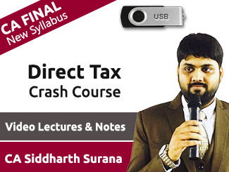 CA Final New Syllabus Direct Tax Crash Course Video Lectures by CA Siddharth Surana (USB)