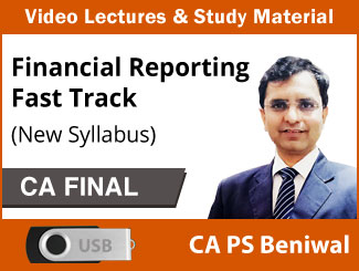CA Final New Syllabus FR Fast Track Video Lectures by CA PS Beniwal (USB)