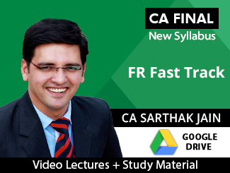 CA Final New Syllabus FR Fast Track Video Lectures by CA Sarthak Jain (Download)