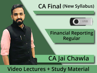 CA Final New Syllabus Financial Reporting Regular Video Lectures by CA Jai Chawla (USB)