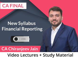 CA Final New Syllabus Financial Reporting Video Lectures by CA Chiranjeev Jain (USB)