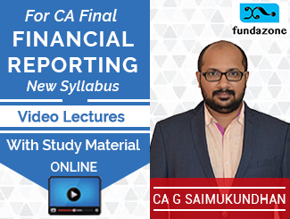 CA Final New Syllabus Financial Reporting Video Lectures by CA G Saimukundhan (Online)