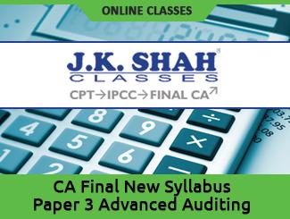CA Final New Syllabus Paper 3 Advanced Auditing Online Classes