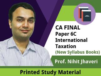 CA Final New Syllabus Paper 6C International Taxation Book by Prof Nihit Jhaveri