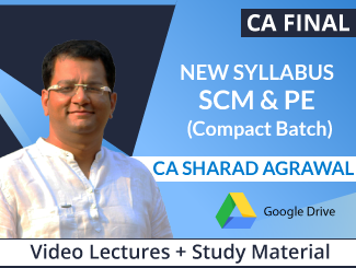 CA Final New Syllabus SCM & PE Video Lectures by CA Sharad Agrawal (Download) (Compact Batch)