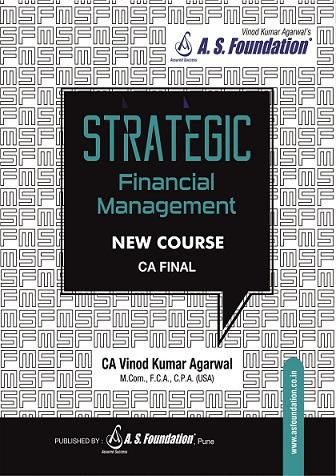 CA Final New Syllabus SFM Regular Book by CA Vinod Kumar Agarwal