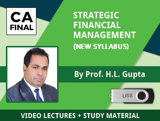 CA Final New Syllabus SFM Video Lectures by Prof HL Gupta (USB)