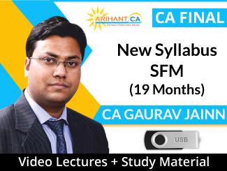 CA Final New Syllabus SFM Video Lectures by CA Gaurav Jainn (USB, 19 Months)