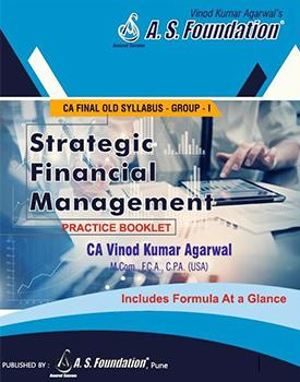 CA Final SFM Practice Manual by CA Vinod Kumar Agarwal