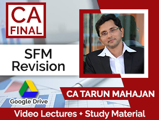 CA Final SFM Revision Video Lectures by CA Tarun Mahajan (Download)