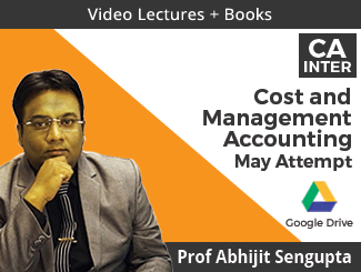 CA Inter Cost & Management Accounting Video Lectures by Prof Abhijit Sengupta May Attempt (Download + Books)