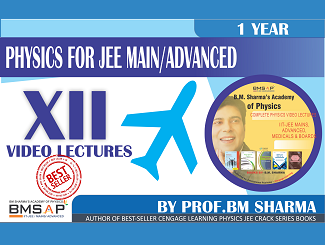 Complete Physics JEE Class 12 By BM  Sharma Academy of Physics