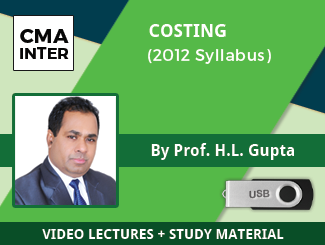 CMA Inter Costing Video Lectures by Prof HL Gupta (2012 Syllabus)