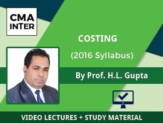 CMA Inter Costing Video Lectures by Prof HL Gupta (2016 Syllabus) (Online)