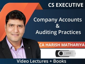 CS Executive Company Accounts & Auditing Practices Video Lectures by CA Harish Mathariya (USB + Books)