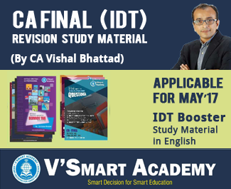 CA Final IDT Booster Revision Study Material by CA Vishal Bhattad