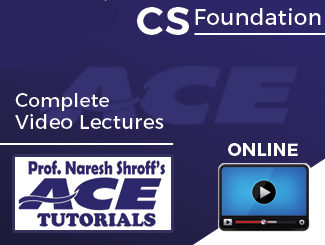 CS Foundation Complete Video Lectures (Online) By ACE Tutorials