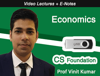 CS Foundation Economics Video Lectures with E-Notes by Prof Vinit Kumar (USB)