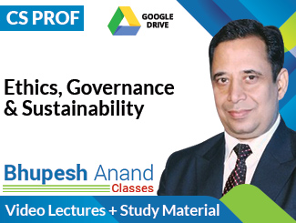 CS Professional Ethics, Governance & Sustainability Video Lectures by CA Bhupesh Anand (Download)