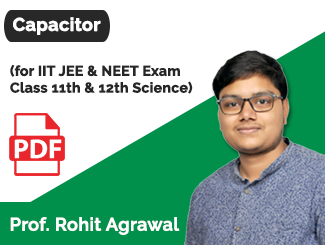 Class 11th & 12th Physics Capacitor By Rohit Agrawal (eBook